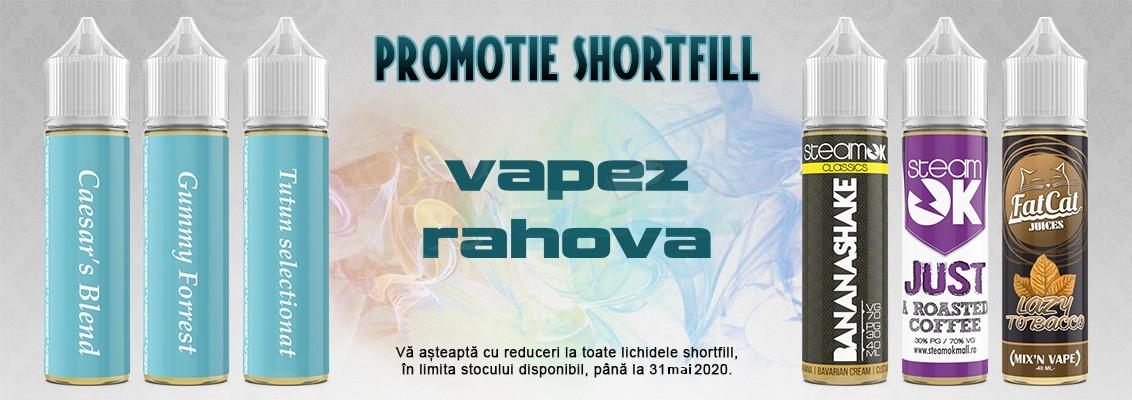Promotie shortfill Vapez RAHOVA